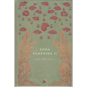 Storie senza tempo -Anna Karenina II - Lev Tolstoj- n. 16 - settimanale -28/5/2021 - copertina rigida