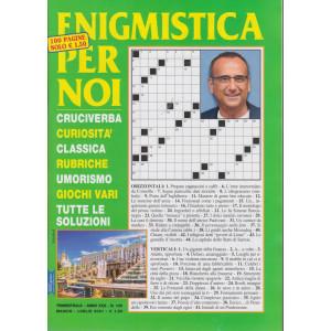 Enigmistica per noi - n. 105 - trimestrale - maggio - luglio  2021 - 100 pagine