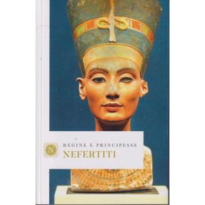 Regine e principesse -Nefertiti- n.40- settimanale - 158 pagine