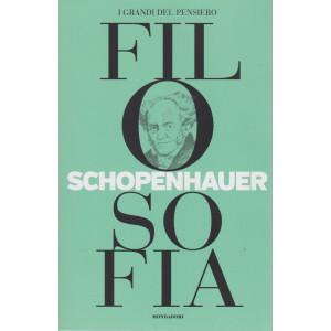 I grandi del pensiero - Filosofia - n. 7 - Schopenhauer  - 30/4/2021 - settimanale - 157 pagine