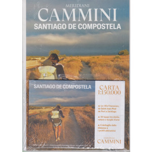 Meridiani Cammini -Santiago de Compostela - n. 4 - marzo 2020 -