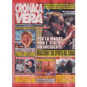 Nuova Cronaca Vera - n. 2563-12 ottobre 2021 - settimanale di fatti  e attualità
