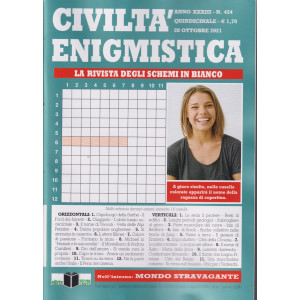Civiltà enigmistica - n. 454 - quindicinale -20 ottobre 2021