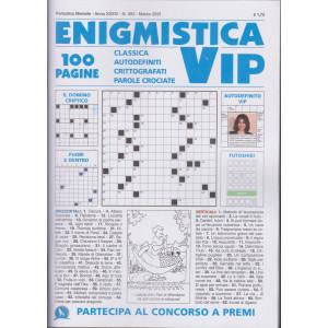 Enigmistica vip - n. 393 - mensile - marzo 2021 - 100 pagine