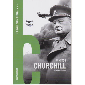I signori della guerra -Winston Churchill  n. 1 - settimanale - 159 pagine