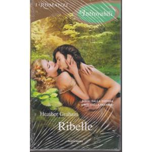 I Romanzi Introvabili -Ribelle - Heather Graham  - n. 76 -maggio  2021 - mensile