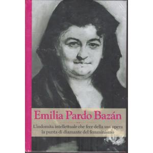 Grandi donne - n. 23 -Emilia Pardo Bazan -  settimanale - 19/2/2021 - copertina rigida