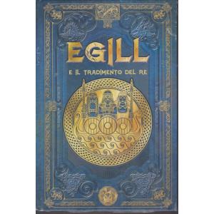 Mitologia Nordica - Egill e il tradimento del re - n. 64 - settimanale - 1/1/2021 - copertina rigida