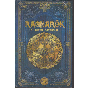 Mitologia Nordica-Ragnarok e l'ultima battaglia -  n. 19 - settimanale - 5/2/2021- copertina rigida