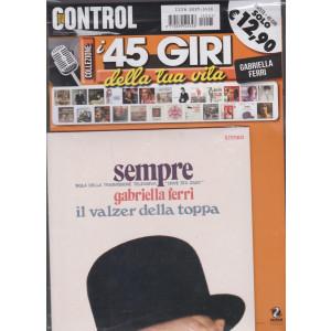 I 45 giri della tua vita-  Gabriella Ferri -Sempre -  Il valzer della toppa - rivista + 45 giri - n. 1 -