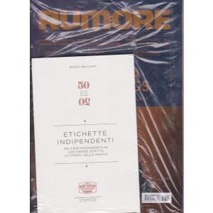 Rumore - n. 355- mensile - luglio 2021 -+ 50 più 50 - Etichette indipendenti - rivista + libro