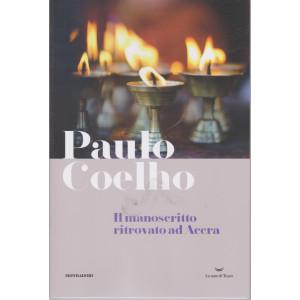 I Libri di Sorrisi 2 - n. 18  - Paulo Coelho -Il manoscritto ritrovato ad Acera-  23/3/2021- settimanale  - 174  pagine - copertina flessibile