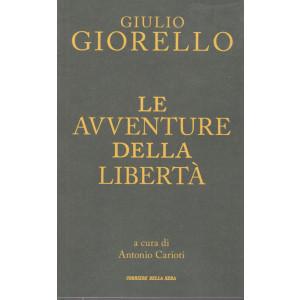 Giulio Giorello - Le avventure della libertà - mensile