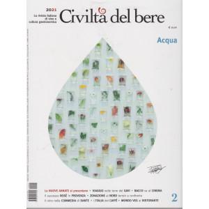 Civilta'  del bere - n. 6 - trimestrale -apr/mag/giu/2021