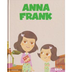 I miei piccoli eroi -Anna Frank- n. 6 - copertina rigida - 5/10/2021