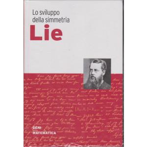 Geni della matematica - Lie- n. 48 - settimanale - 7/1/2021 -  copertina rigida