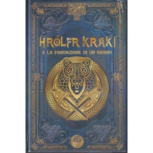 Mitologia Nordica- Hrolfr Kraki e la fondazione di un regno   n. 54 - settimanale -8/10/2021- copertina rigida