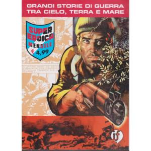 Collana Grandi Storie - Super eroica - n.97 -  mensile- 10 dicembre 2020