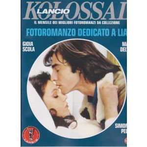 Kolossal Lancio  - n. 8 -Fotoromanzo dedicato a Lia-  mensile- marzo 2021