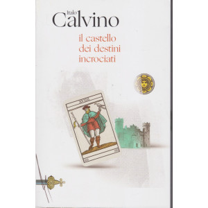 Italo Calvino - Il castello dei destini incrociati  - n. 13 - 12/1/2021 - settimanale - 120  pagine