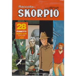 Raccolta di Skorpio - n. 586 - 29 maggio 2021 - mensile - 28 fumetti