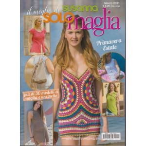 Il meglio di Susanna - Solo maglia - Primavera estate - n. 160 -marzo 2021 -