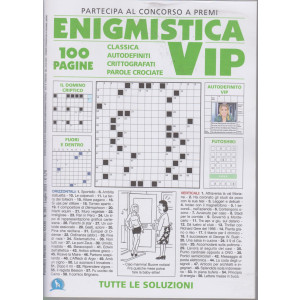 Enigmistica vip - n. 397 - mensile -luglio 2021 - 100 pagine