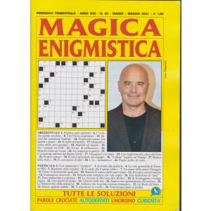 Magica Enigmistica - n. 65 - trimestrale -marzo - maggio 2021