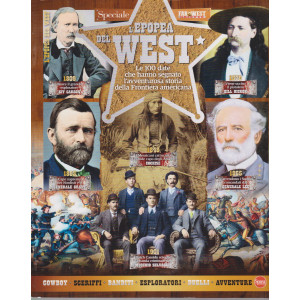 Speciale Far west gazette - L'epopea del west - n. 1 - bimestrale - marzo - aprile 2021
