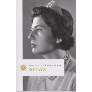 Regine e principesse -Soraya - n.10- settimanale - 157  pagine