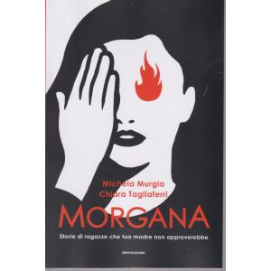 I Libri di Donna Moderna - n. 1 - Morgana - 4/3/2021- settimanale - 238 pagine