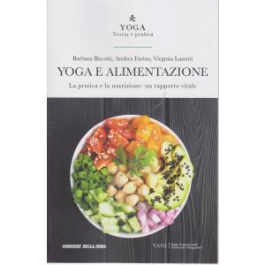 Yoga - Teoria e pratica - Yoga e alimentazione  - n. 11 -  settimanale - 169 pagine