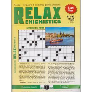 Relax enigmistico - n. 540 - maggio     2021 - mensile