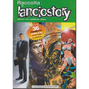 Raccolta di Lanciostory - n. 15 - 9 gennaio 2021 - mensile -