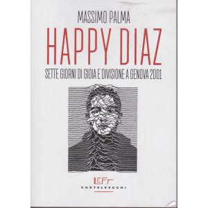Happy Diaz - Massimo Palma - n. 23 - 11/6/2021 - settimanale - 142 pagine