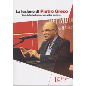 Left - La lezione di Pietro Greco  - n. 19 - 12/2/2021 - settimanale