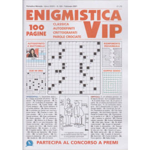 Enigmistica vip - n. 392 - mensile - febbraio 2021 - 100 pagine