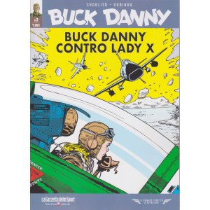 Buck Danny - Buck Danny contro lady x - n. 3 - settimanale