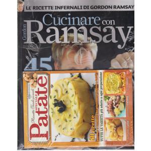 Cucinare con Ramsay - + Ricette tradizionali speciale patate - n. 1 - bimestrale - aprile - maggio 2021 - 2 riviste