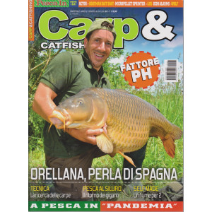 Carp & Catfishing - n. 46 - trimestrale - giugno - luglio  2021