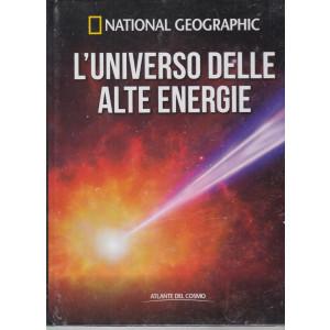 National Geographic   -L'universo delle alte energie n. 12 - settimanale- 1/1/2021 - copertina rigida