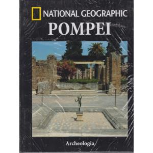 National Geographic - Pompei - Archeologia - n. 6 - settimanale - 5/3/2021 - copertina rigida