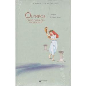 La biblioteca dei ragazzi -  Olympos - Diario di una dea adolescente- n. 8  -  Teresa Buongiorno -   settimanale - 27/2/2021