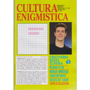 Cultura enigmistica - n. 334 -aprile   2021 - mensile