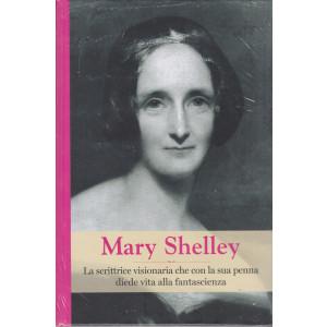 Grandi Donne -  Mary Shelley  - n. 19 - settimanale -22/1/2021- copertina rigida