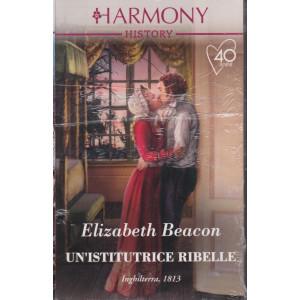 Harmony History -Un'istitutrice ribelle- Elizabeth Beacon - n. 704 - mensile - febbraio 2021