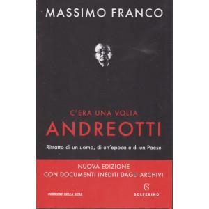Massimo Franco - C'era una volta Andreotti - n. 1 - bimestrale  - 517 pagine - copertina flessibile