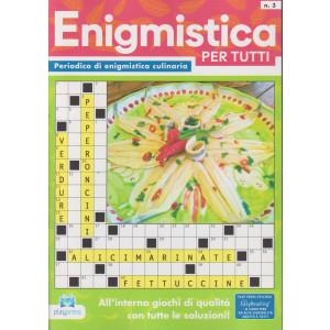 Enigmistica per tutti - n. 3 - bimestrale -6/10/2021