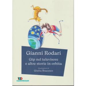 Gianni Rodari -Gip nel televisore e altre storie in orbita -   n. 25 - settimanale - 149  pagine