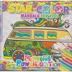 Star color mandala for kids - Fowers power edition- n. 3 - bimestrale - marzo - aprile 2021